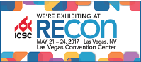 Visit us at ICSC RECon, May 21 - 24, 2017 at the Las Vegas Convention Center, Las Vegas, Nevada!